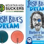 Mountain High Suckers Partners with Comedian Josh Blue