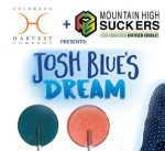 Come See Josh Blue and Mountain High Suckers at Colorado Harvest Co.