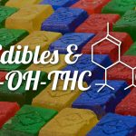 11-OH-THC Responsible for Making Edibles More Potent