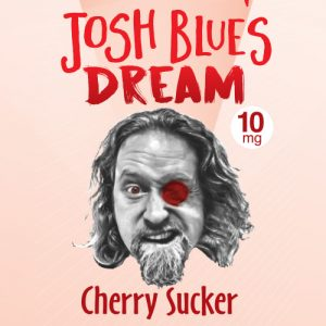 Josh Blue's Dream – Cherry