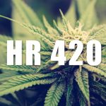 H.R. 420 Would Regulate Cannabis like Alcohol, Deschedule Marijuana